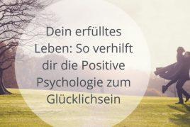 Die Positive Psychologie Zertifizierte Anwenderin